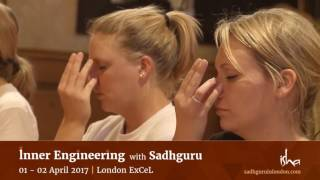 Inner Engineering with Sadhguru in London. 01-02 April 2017