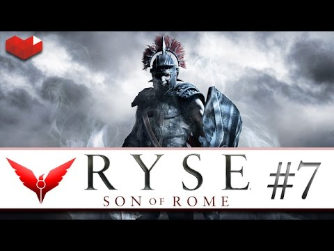 RYSE : Son of Rome - Episode 7 - Let's play [FR]