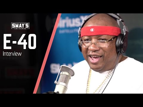 E-40 Shares Business Lessons & 28th Album on Sway in the Morning | SWAY'S UNIVERSE