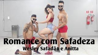 image of Romance com Safadeza - Wesley Safadão e Anitta | Coreografia Bom Balanço Fit