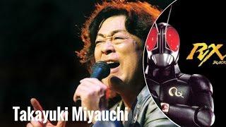 Video Takayuki Miyauchi - Penyanyi Ksatria Baja Hitam RX (Rider Series 1987) MP3, 3GP, MP4, WEBM, AVI, FLV November 2018
