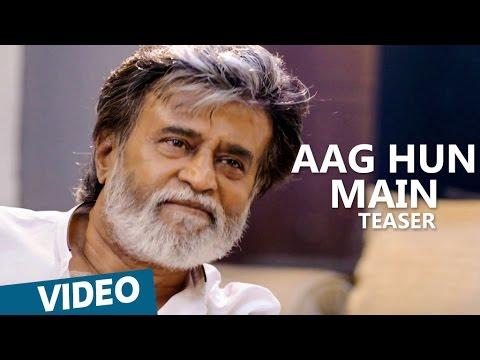 Kabali Hindi Teaser Aag Hun Main Song Teaser Rajinikanth Pa Ranjith