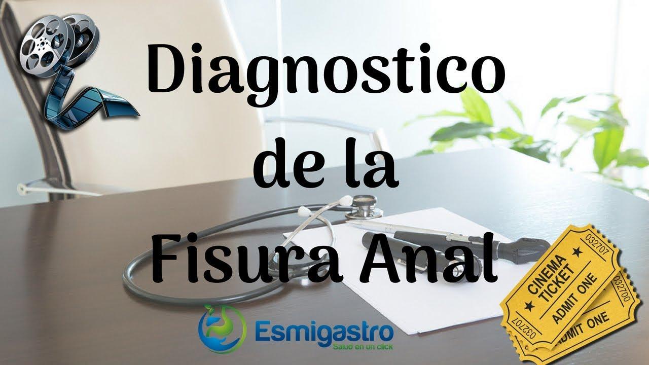 Diagnostico de la fisura anal