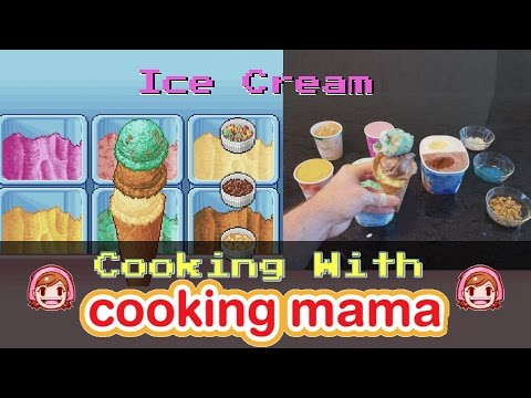 "Ice Cream | ""Cooking"" With Cooking Mama!"