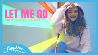 Video Let Me Go - Hailee Steinfeld, Alesso ft. Florida Georgia Line, WATT | Sapphire download in MP3, 3GP, MP4, WEBM, AVI, FLV January 2017