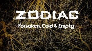 Video Zodiac - Forsaken, Cold & Empty (Lyrics video)