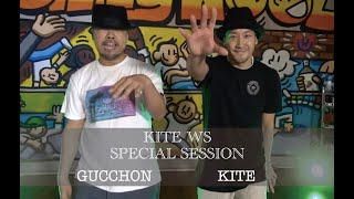 Kite & Gucchon – Kite WS Special Session