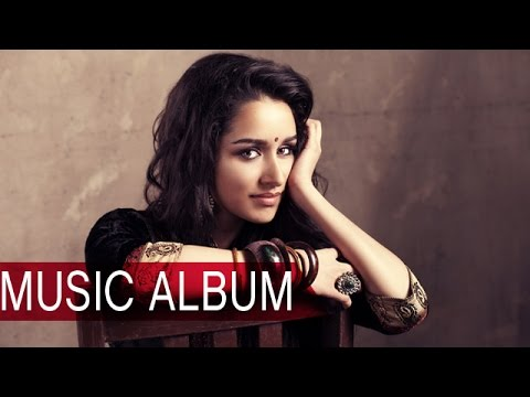 Shraddha Kapoor to release her own music album | Bollywoo