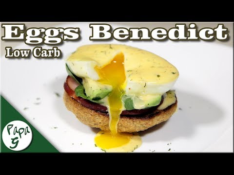 Low Carb Eggs Benedict - Savory Hollandaise Sauce - Keto