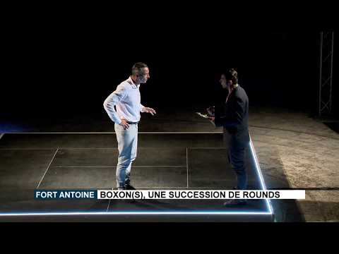 Fort Antoine : Boxon(s), une succession de rounds