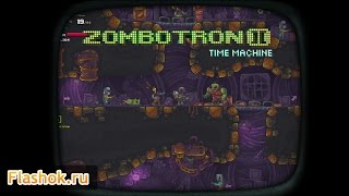 Видеообзор Zombotron 3: Time Machine