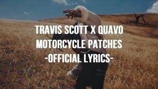 Travis Scott & Quavo - Motorcycle Patches (Official Lyrics)