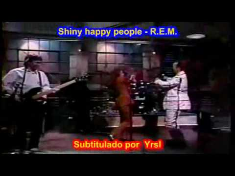 REM - Shiny happy people SUBTITULADO INGLES ESPA�OL