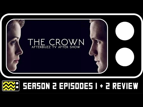 The Crown Season 2 Episodes 1 & 2 Review & Reaction | AfterBuzz TV