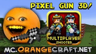 Annoying Orange Let's Play Pixel Gun 3D! (Minecraft Monday)