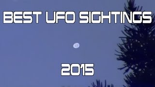 "http://www.viralquickies.com A compilation of the best UFO sighting videos of 2015!More UFO Videos:http://www.viralquickies.com/ufo.htmlUFO's: Gov. Officials Go on the Record.http://amzn.to/1BjyVJGNew! NASA UFO - Leaked Moon images and video!http://www.viralquickies.com/new-nasa-ufo---leaked-moon-images-and-video.htmlThe Most Epic UFO Video Compilation Ever Of All Time X Infinity!http://www.viralquickies.com/the-most-epic-ufo-video-compilation-ever-of-all-time-x-infinity.htmlLeaked: Top Secret Mars NASA Footage Compilationhttp://www.viralquickies.com/leaked-top-secret-mars-nasa-footage-compilation.htmlNASA: Secret UFO Tapes - Compilation of Captured UFO Footage! http://www.viralquickies.com/nasa-secret-ufo-tapes-compilation-of-captured-ufo-footage.htmlAguadilla UFO Captured By Puerto Rico Coast Guardhttp://www.viralquickies.com/aguadilla-ufo-captured-by-puerto-rico-coast-guard.htmlCow Abduction Caught On Camera!http://www.viralquickies.com/cow-abduction-caught-on-camera.htmlBest of UFO'shttp://www.viralquickies.com/best-of-ufos.htmlBest UFO Videos Ever: Compilation Vol. 1http://www.viralquickies.com/best-ufo-videos-ever-compilation-vol-1.htmlMysterious Plane Flying Backwards at French Open & More!http://www.viralquickies.com/mystery-plane-flying-backwards-compilation.htmlThe Phoenix UFO Phenomenon http://www.viralquickies.com/the-phoenix-lights-ufo-phenomenon.htmlUFO Being Transported Near Area 51 In Nevada! Must See!! https://www.youtube.com/watch?v=WNdxkROpZUYBest UFO Footage Ever Recorded!!!https://www.youtube.com/watch?v=Kewju2TwILYMost Famous UFO Sighting: Washington,DC 1952 https://www.youtube.com/watch?v=toFkU3OK7pIUFO Captured On Tape During Russia Meteor Explosion!https://www.youtube.com/watch?v=1iehgK5xv9QGrey Aliens Caught On Tape Compilation *HD*https://www.youtube.com/watch?v=SohT7wIJTMo&index=9Mexico Ufo Encounter 11 UFO's The most famous sighting ever!https://www.youtube.com/watch?v=KRvWRrf__XANASA Shuttle UFO Sightings Best-Edition ""Compilation""https://www.youtube.com/watch?v=c9vW8K0W7UYArea 51 - American Jet Chasing a UFO - TOP SECRET VIDEOhttps://www.youtube.com/watch?v=tiQq4S_omjoTurkey UFO With Alienshttps://www.youtube.com/watch?v=uvObCG-cMRwDelbert Newhouse and Nick Mariana Ufo footage from the 1950shttps://www.youtube.com/watch?v=DTwBGVlj6Y4Real UFO crash caught on tapehttps://www.youtube.com/watch?v=br5FTCLL8vYUFO Battle Of Los Angeles Original Footage & Broadcast February 26, 1942https://www.youtube.com/watch?v=5m7736RMBEgUFO crashes in the White Sands desert, New Mexicohttps://www.youtube.com/watch?v=LW7JaAbd3VYUFO Sighting in Texashttps://www.youtube.com/watch?v=x8_yRdcRlSoAstronaut Gordon Cooper Talks About UFOshttps://www.youtube.com/watch?v=dvPR8T1o3DcAstronaut Edgard Mitchel speaks on UFO sightings and alien visitationhttps://www.youtube.com/watch?v=96gl6kNbsh0NASA UFO audio recordingshttps://www.youtube.com/watch?v=C9runNgtTb0NASA UFOs on early STS48 missionhttps://www.youtube.com/watch?v=Tzs9cnS6qQYStory Musgrave talks about Extraterrestialshttps://www.youtube.com/watch?v=xe2JE3NzXOcUFO Mexico Video taped by patrol carhttps://www.youtube.com/watch?v=9mcvfaG3j4cUFO NASAs unexplained tether overload incidenthttps://www.youtube.com/watch?v=As-wYmFYb3ITHE MOON, an alien UFO base, a satellite that doesn't belong to us...https://www.youtube.com/watch?v=uf4xv0IW4IgAliens encountered during Apollo 14 Missionhttps://www.youtube.com/watch?v=pISBYTJEmjkReal footage from space. It shows real ufos leaving earth...https://www.youtube.com/watch?v=c5Gg9xkOlT4UFO The Bob Lazar Interview (Full Documentary)https://www.youtube.com/watch?v=3VWmNm6J09MUFOs Space FireFlies Is This What John Glenn Sawhttps://www.youtube.com/watch?v=z60omoRaOC0http://www.viralquickies.com"