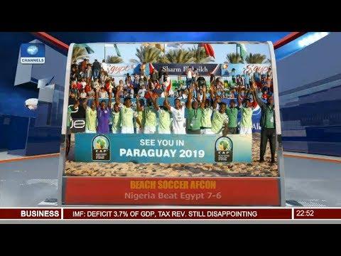 Beach Soccer AFCON: Nigeria Beat Egypt 7-6  Pt.4 12/12/18 |News@10|