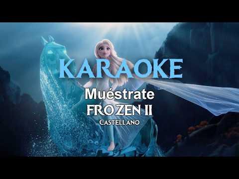 Muéstrate (De Frozen 2) | Karaoke - Con coro, voz de sirena y de Iduna | Castellano