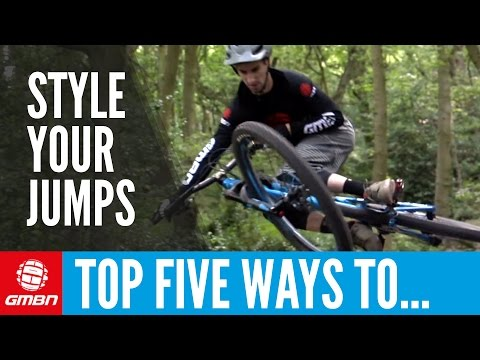 Top 5 Ways To Style Your Jumps | Mountain Bike Skills (видео)