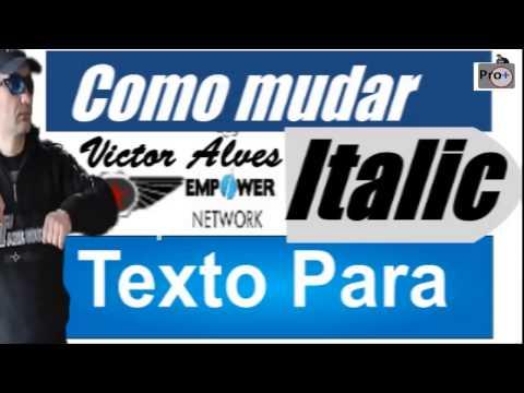 5).PROLições -Como mudar texto para italico (italized ) (Empower Network Brasil e Portugal)
