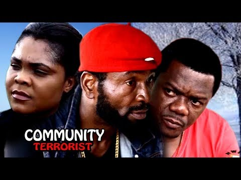 Community Terrorist Season 2 - 2017 Latest Nigerian Nollywood Movie
