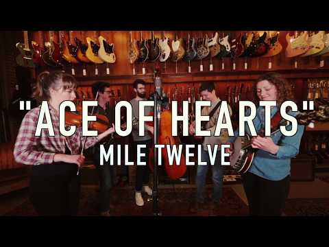 Mile Twelve - Ace of Hearts