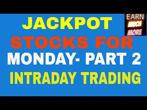 JACKPOT STOCKS FOR MONDAY -2 (22/10/2018) TRADE AND EARN