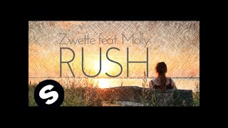 Video Zwette feat. Molly - Rush (Lyric Video) [OUT NOW] MP3, 3GP, MP4, WEBM, AVI, FLV Desember 2018