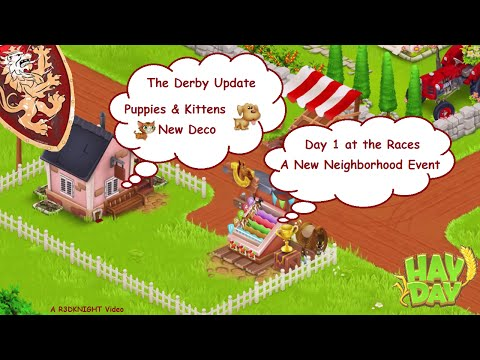 Hay Day – The Derby Update, Puppies & Kittens, New Upgrades and Gold Ornaments