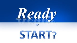 Ready to start?