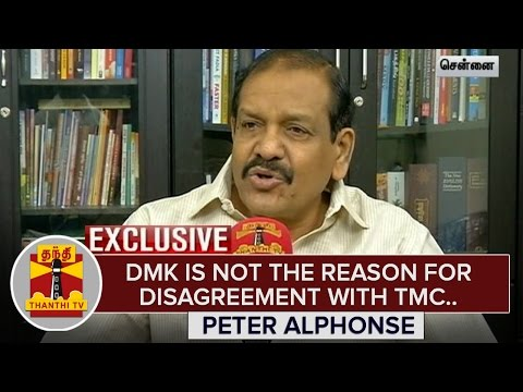 DMK-is-not-the-reason-for-disagreement-with-TMC--Peter-Alphonse-Exclusive-Thanthi-TV
