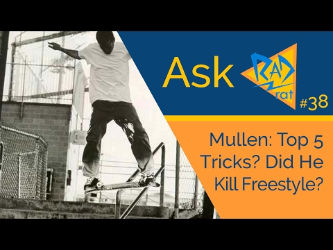 #askradrat (38) - Mullen's Top 5 Tricks? Did Mullen Kill Freestyle? 🔫🗡