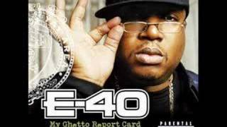 E-40 B-Legit All Tha Time