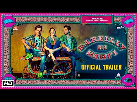 Bareilly Ki Barfi Trailer