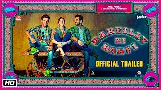 'Bareilly Ki Barfi' - Official Trailer