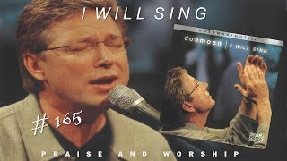 Video Don Moen- I Will Sing (Full) (2000) MP3, 3GP, MP4, WEBM, AVI, FLV Juli 2019