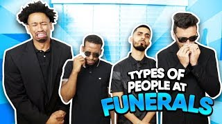 Types Of People At Funerals