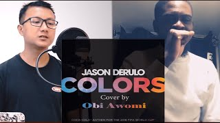 Video Jason Derulo Colors ( Cover by Obi Awomi ) MP3, 3GP, MP4, WEBM, AVI, FLV Maret 2018