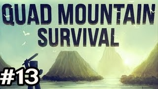 Minecraft: Quad Mountain Survival w/Nova Ep.13 -  REST IN PEACE