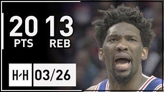 Joel Embiid Full Highlights Nuggets vs 76ers (2018.03.26) - 20 Pts, 13 Reb!