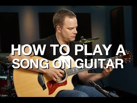 How To Play A Song On Guitar