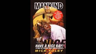 Have A Nice Day (Mick Foley Full Audiobook)