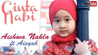 Video AISHWA NAHLA ft AISYAH - CINTA NABI (Official Music Video) MP3, 3GP, MP4, WEBM, AVI, FLV September 2019