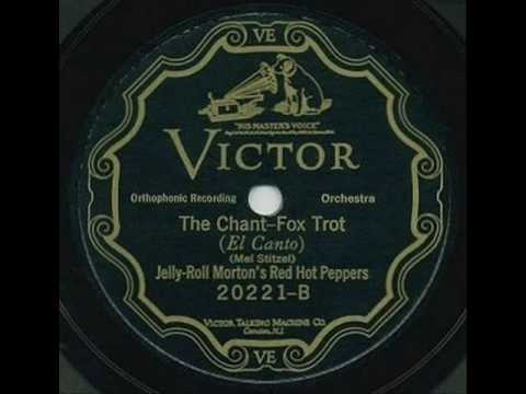Jelly Roll Morton's Red Hot Peppers – The Chant-Fox-Trot