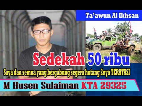 Ta'awun Al Ikhsan II Sedekah 50 ribu semoga semua hutang riba teratasi