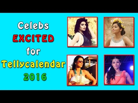 Celebs EXCITED for Telly Calendar 2016