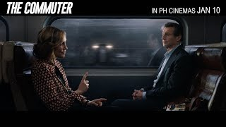 THE COMMUTER IN PH THEATERS JAN. 10 | 15 Second + Trailer