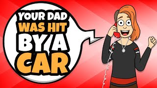 Video My Dad Was Hit By A Car And I Was Very Happy MP3, 3GP, MP4, WEBM, AVI, FLV Juni 2019