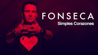Fonseca  Simples Corazones Video Oficial