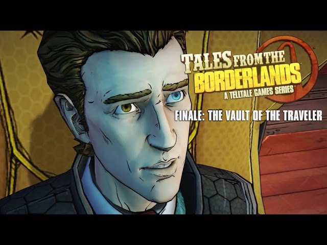 Видео к игре Tales from the Borderlands Episodes 1-5 - The Vault of the Traveler